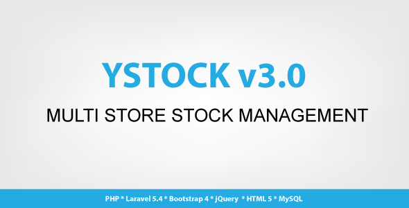 Ystock - Multi Store Stock Management Application - CodeCanyon Item for Sale