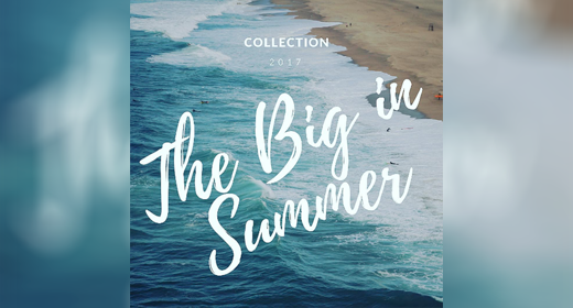 The Big In Summer