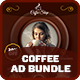 Coffee Advertising Bundle Vol.1 - GraphicRiver Item for Sale