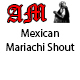 Enthusiastic Mexican Mariachi Shout