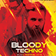 Bloody Techno Music Festival Flyer Template