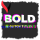 Bold Glitch Titles 2 - VideoHive Item for Sale