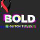 Bold Glitch Titles 2