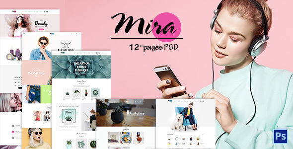 Mira - Creative eCommerce PSD Templates: Fashion, Cosmetic, Plant, Pottery, Pet Shop