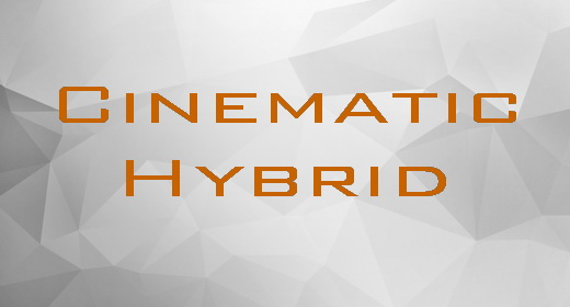 Cinematic Hybrid