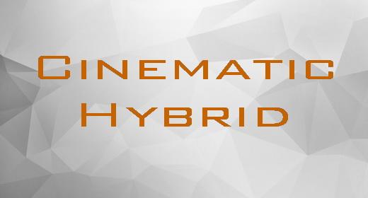 Cinematic Hybrid