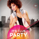 Club Party - PSD Flyer Template - GraphicRiver Item for Sale