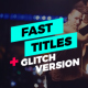 Fast Titles - VideoHive Item for Sale