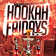 Hookah Fridays Flyer - GraphicRiver Item for Sale