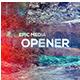 Epic Media Opener