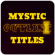 Mystic Outlines. Titles Sequence - VideoHive Item for Sale
