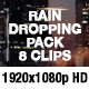 Transparent Rain Drops - Rain Dropping - Real Rain Effect - VideoHive Item for Sale