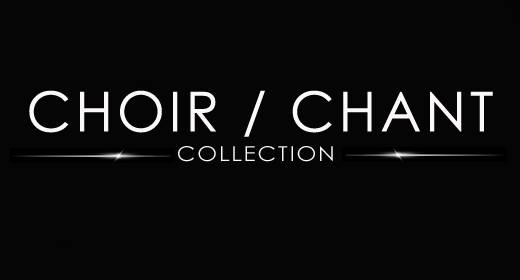 CHOIR & CHANT COLLECTION