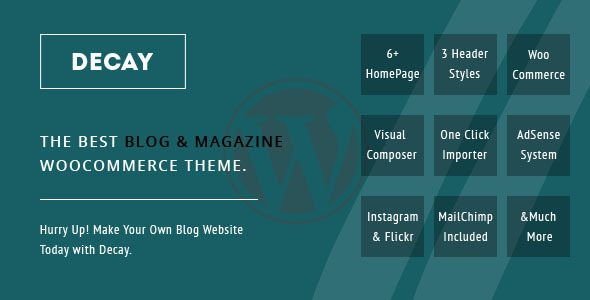 Decay - A Responsive Personal Blog & Woocommerce WordPress Theme - Blog / Magazine WordPress