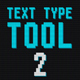Text Type Tool 2 - VideoHive Item for Sale