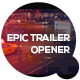 Epic Trailer Opener - VideoHive Item for Sale