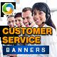 Customer Service Banners