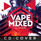 Vape Mixed - Cd Artwork - GraphicRiver Item for Sale