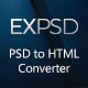 EXPSD, PSD to HTML Converter. Pixel Perfect and functional HTML, Innovative PSD 2 HTML - CodeCanyon Item for Sale