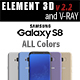 Samsung Galaxy S8 All Colors for Element 3D and V-ray - 3DOcean Item for Sale