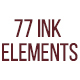 77 Ink Pack Elements - Ink Bleeds, Brush Strokes & Splashes
