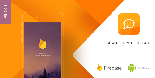 Awesome Chat - Android Firebase Real-time Mobile Application - CodeCanyon Item for Sale