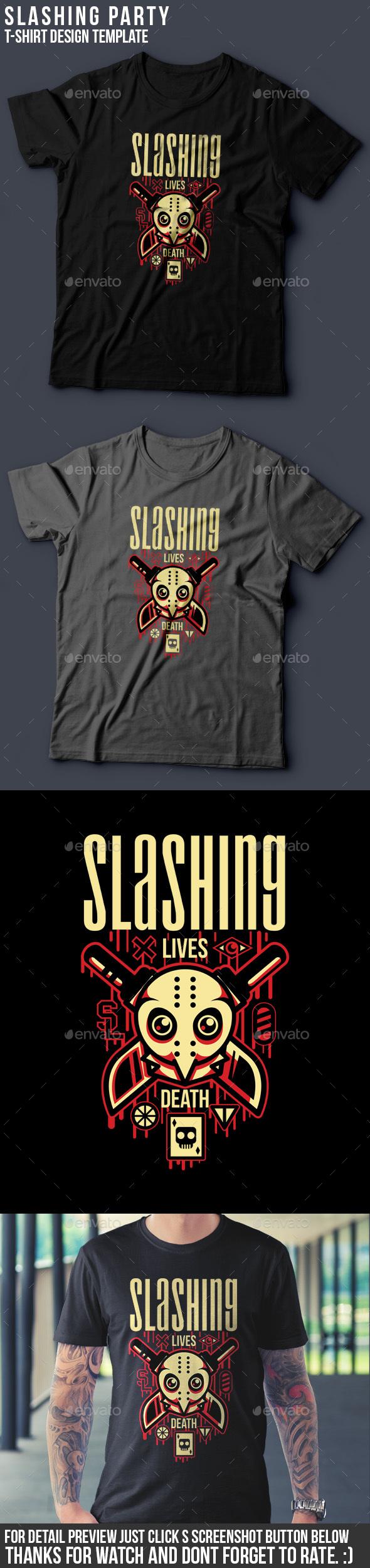 Slashing Party T-Shirt Design - Funny Designs