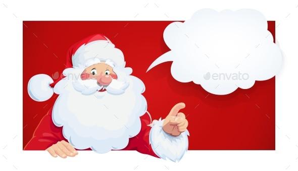 Santa Claus with Speech Bubble Christmas Cartoon Character. - Christmas Seasons/Holidays