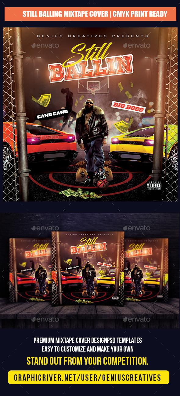 GraphicRiver Still Ballin Mixtape Cover Template 20320864