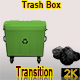 Trash Box Transition, Green