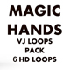Magic Hand Vj Loops Pack 6 In 1