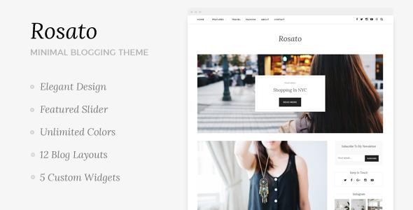 Rosato - Responsive WordPress Blog Theme