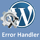 WordPress Plugin Performance - Error Handler - Website Never Stops Running