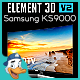 Samsung KS9000 for Element 3D