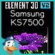 Samsung KS7500 for Element 3D