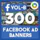 Facebook Newsfeed AD Banners Vol 8 - 150 Designs - GraphicRiver Item for Sale