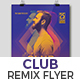 Club Remix Party Flyer - GraphicRiver Item for Sale