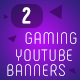 2 Gaming Youtube Banners - GraphicRiver Item for Sale