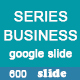 Series Business Google Slide Powerpoint Template - GraphicRiver Item for Sale