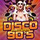 Disco 90's - GraphicRiver Item for Sale