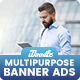 Banner Ads - Multipurpose, Business, Corporate Banners Ad