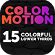 ColorMotion - 15 Colorful Lower Thirds Pack
