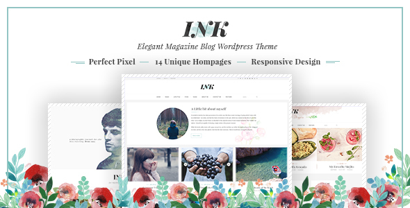 INK – Elegant Magazine Blog WordPress Theme - Personal Blog / Magazine