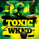 Toxic Weekend