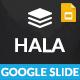 Hala Google Slide Presentation Template