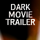 Dark Movie Trailer