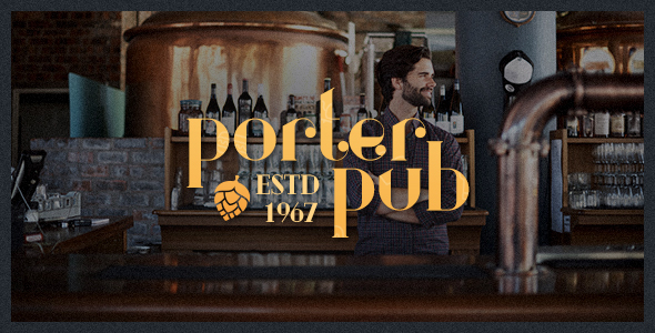 Porter Pub – Restaurant &amp Bar WordPress Theme (Restaurants &amp Cafes)