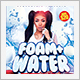 Foam and Water Party Flyer