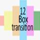 12 Box Transitions