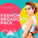 Fashion Broadcast Pack - VideoHive Item for Sale